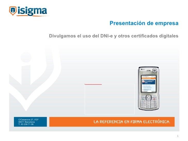 Presentación de empresa Divulgamos el uso del DNI-e y otros certificados digitales