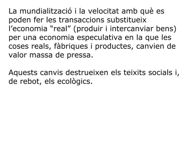 El concepte de serveis ecosistèmics (definits com aquells beneficis que obté la gent dels ecosistemes) fou introduït per e...