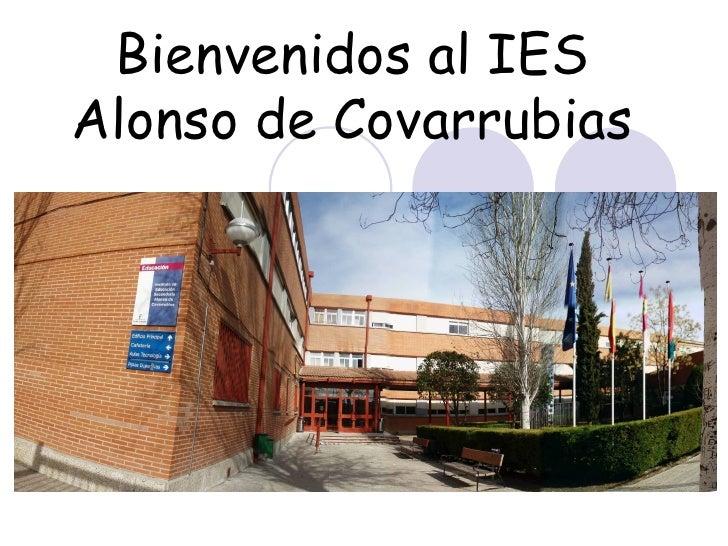 Bienvenidos al IES Alonso de Covarrubias