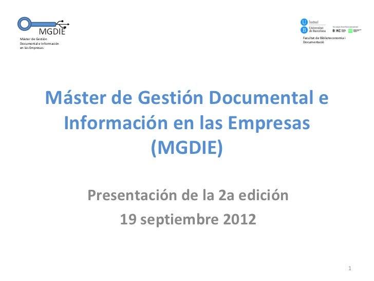 Máster de Gestión                                          Facultat de Biblioteconomia iDocumental e Información          ...
