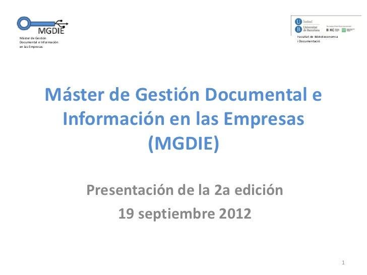 Máster de Gestión                                          Facultat de BiblioteconomiaDocumental e Información            ...
