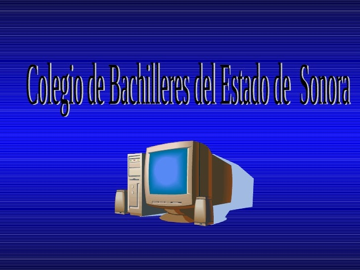 . Colegio de Bachilleres del Estado de  Sonora