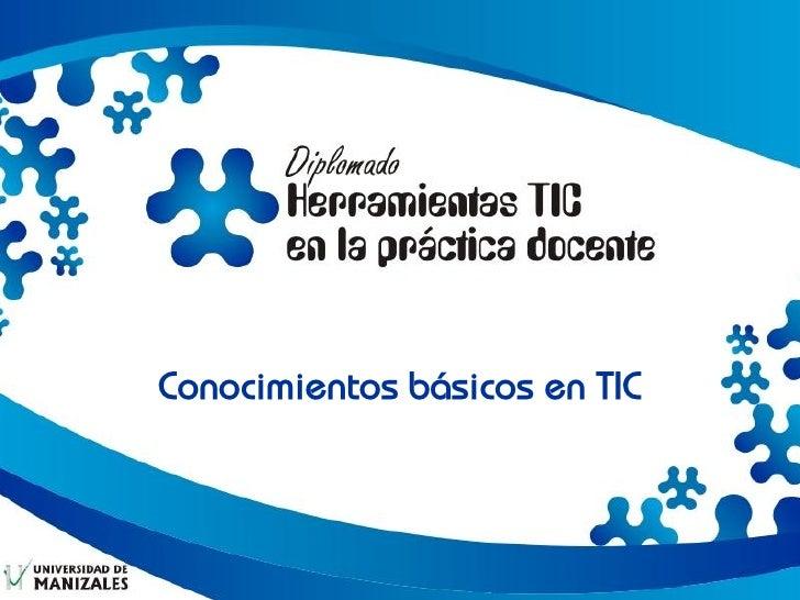 Conocimientos básicos en TIC