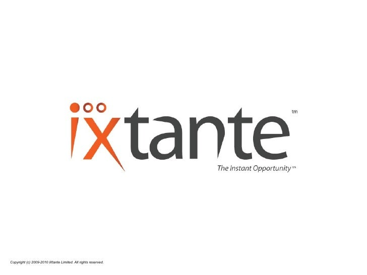 Copyright (c) 2009-2010 iXtante Limited. All rights reserved.