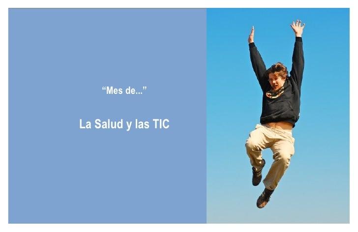 """"""" Mes de..."""" La Salud y las TIC"""