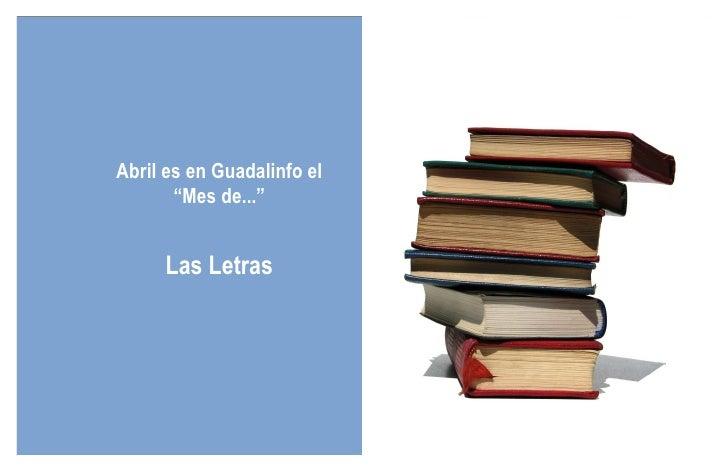 """Abril es en Guadalinfo el """"Mes de..."""" Las Letras"""
