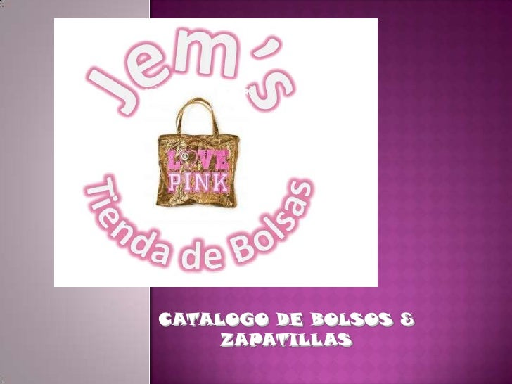 CATALOGO DE BOLSOS & ZAPATILLAS<br />