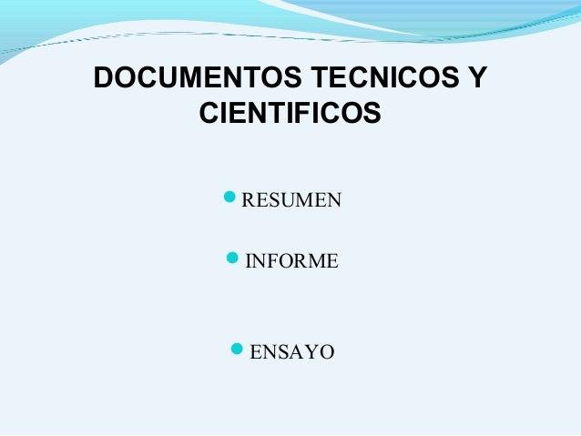 DOCUMENTOS TECNICOS Y CIENTIFICOS RESUMEN INFORME ENSAYO