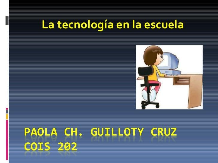 La tecnología en la escuela