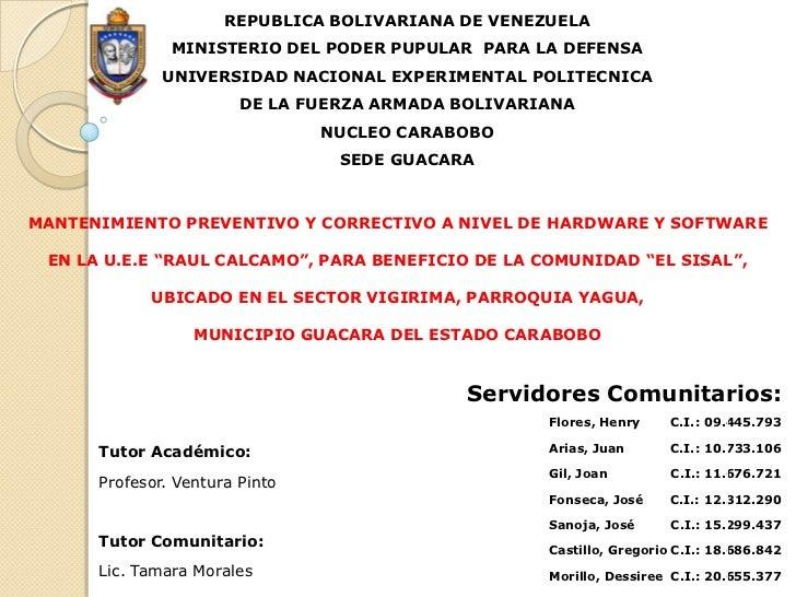 REPUBLICA BOLIVARIANA DE VENEZUELA<br />MINISTERIO DEL PODER PUPULAR  PARA LA DEFENSA<br />UNIVERSIDAD NACIONAL EXPERIMENT...