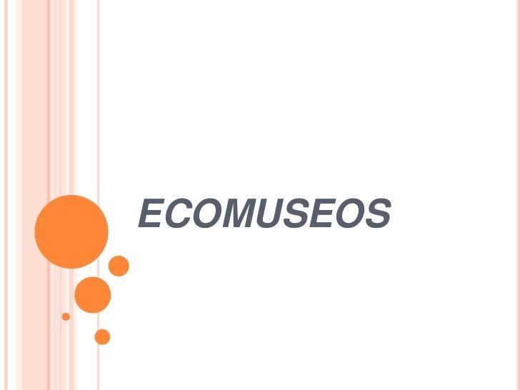 ECOMUSEOS