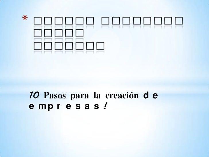 Harold Santiago tobonGaviria <br />10 Pasos para la creación de empresas!<br />
