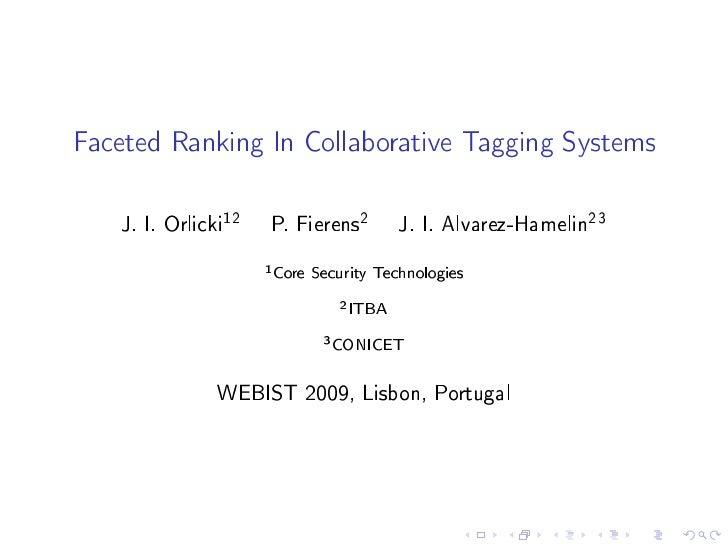 Faceted Ranking In Collaborative Tagging Systems   J. I. Orlicki12   P. Fierens2           J. I. Alvarez-Hamelin23        ...