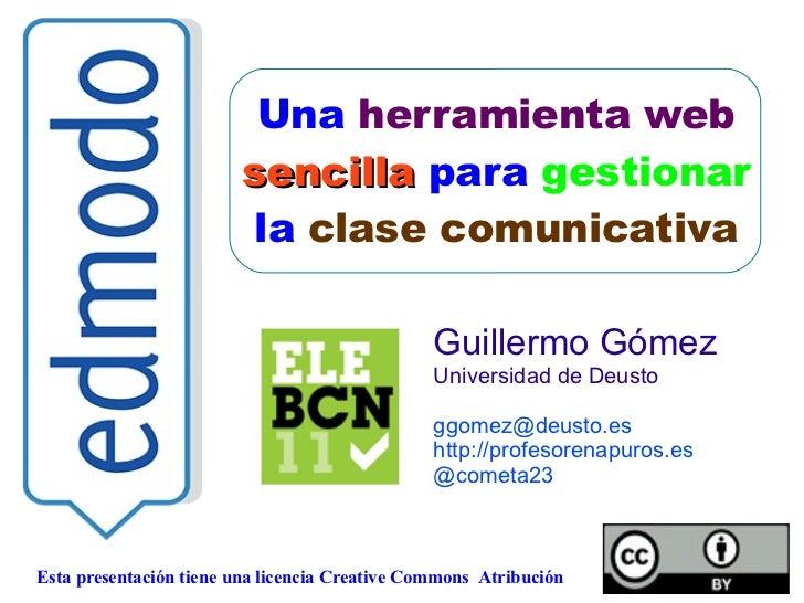 Esta presentación tiene una licencia Creative Commons  Atribución Una  herramienta web sencilla  para  gestionar la  clase...