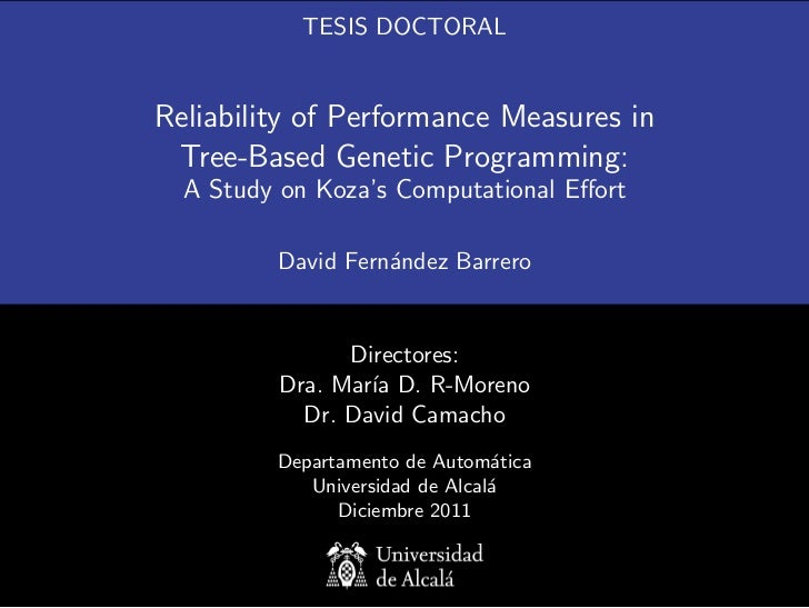 TESIS DOCTORALReliability of Performance Measures in Tree-Based Genetic Programming:  A Study on Koza's Computational Effor...