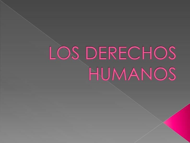    PRIMERA GENERACIÓN DE LOS DERECHOS    HUMANOS:    Comprende los derechos civiles y políticos.   SEGUNDA GENERACIÓN DE...