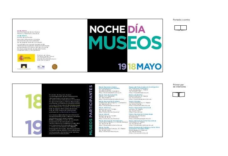 18 DE MAYODía internacional de los MuseosMuseos y Patrimonio Universal19 DE MAYONoche de los MuseosPara más información co...