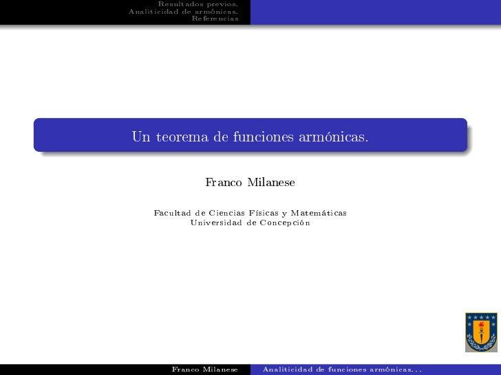 Resultados previos.Analiticidad de armónicas.               ReferenciasUn teorema de funciones armónicas.                 ...