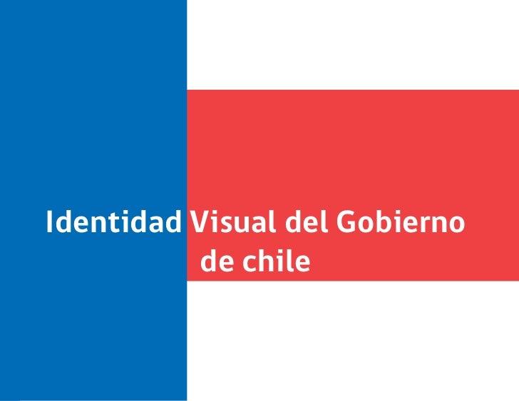 identidad visual del gobierno de chileIdentidad Visual del Gobierno          de chile