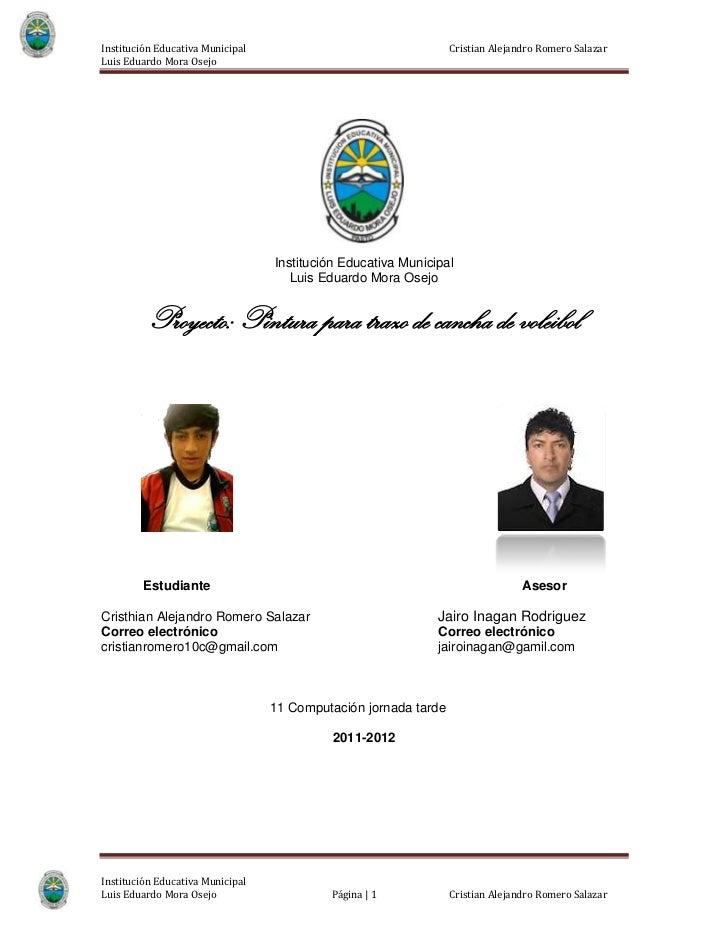 Institución Educativa Municipal                                  Cristian Alejandro Romero SalazarLuis Eduardo Mora Osejo ...