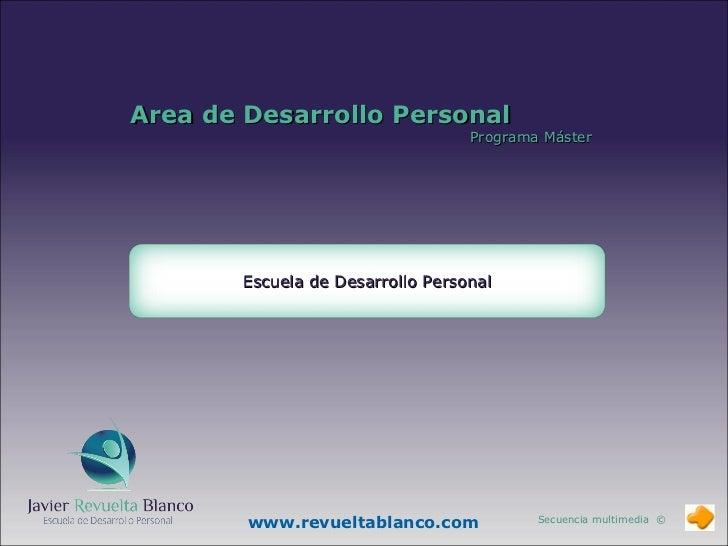Area de Desarrollo Personal                                  Programa Máster       Escuela de Desarrollo Personal        w...