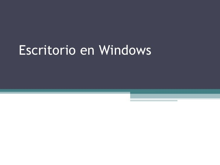Escritorio en Windows