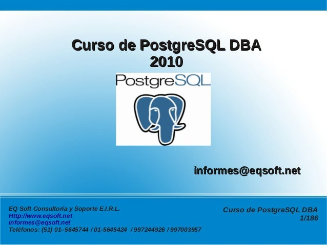 Curso de PostgreSQL DBA                              2010                                                            infor...