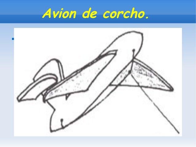 Avion de corcho.