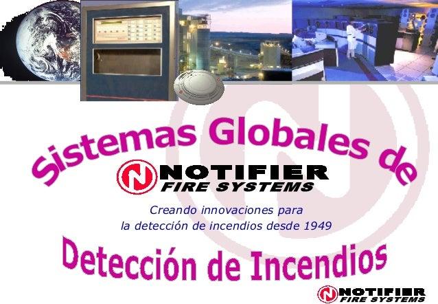 Creando innovaciones parala detección de incendios desde 1949