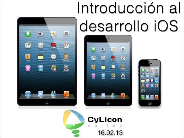 Introducción al desarrollo iOS   16.02.13