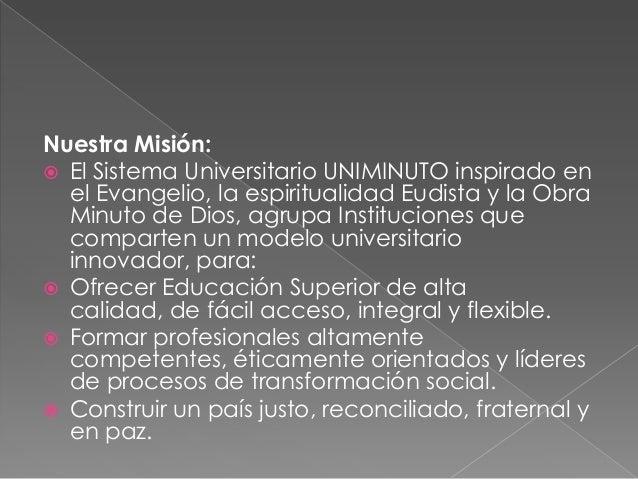 mision y vision de la universidad Minuto de Dios Slide 2