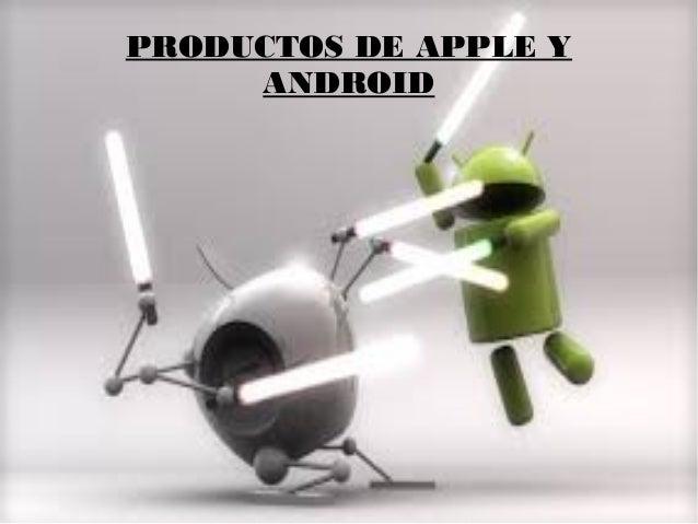 PRODUCTOS DE APPLE YANDROID