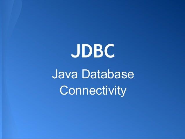 JDBCJava DatabaseConnectivity