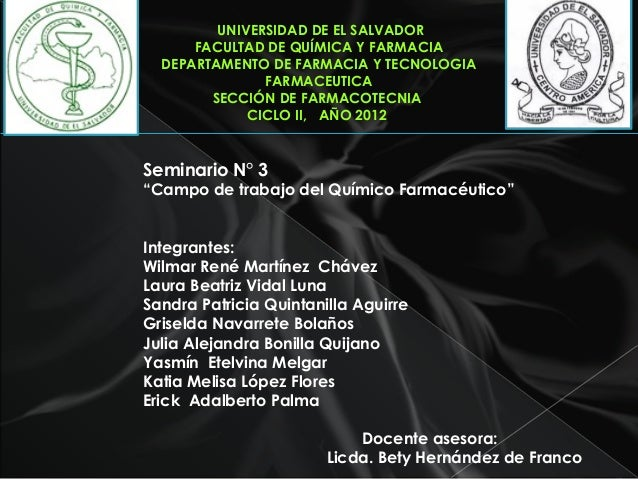 UNIVERSIDAD DE EL SALVADORFACULTAD DE QUÍMICA Y FARMACIADEPARTAMENTO DE FARMACIA Y TECNOLOGIAFARMACEUTICASECCIÓN DE FARMAC...