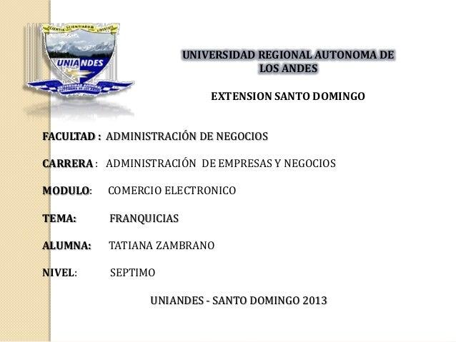UNIVERSIDAD REGIONAL AUTONOMA DE LOS ANDES EXTENSION SANTO DOMINGO FACULTAD : ADMINISTRACIÓN DE NEGOCIOS CARRERA : ADMINIS...