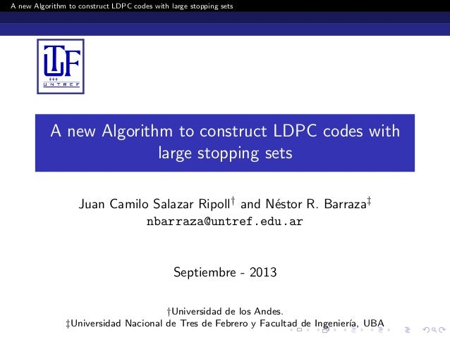 A new Algorithm to construct LDPC codes with large stopping sets A new Algorithm to construct LDPC codes with large stoppi...