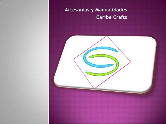 Artesanías y Manualidades Caribe Crafts