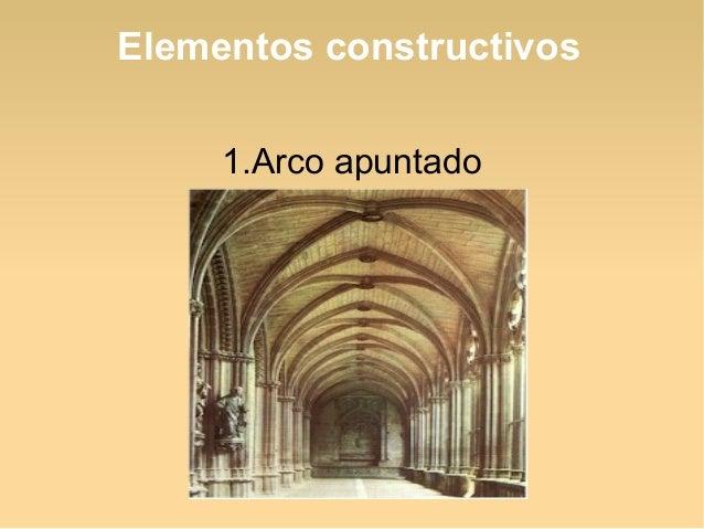 Elementos constructivos 1.Arco apuntado