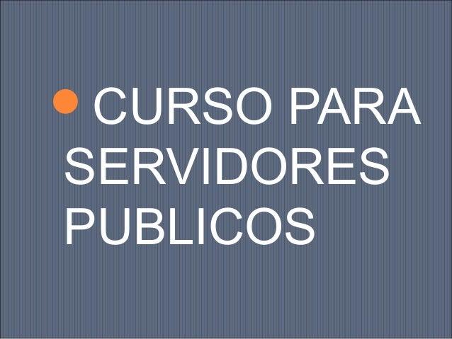 CURSO PARA  SERVIDORES PUBLICOS