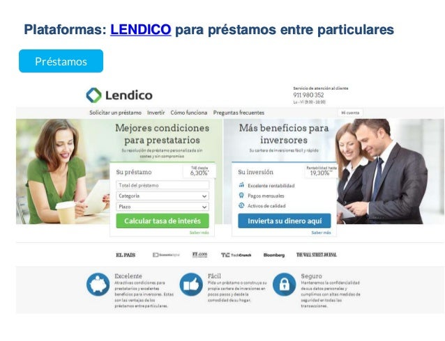 Plataformas: LENDICO para préstamos entre particulares Préstamos
