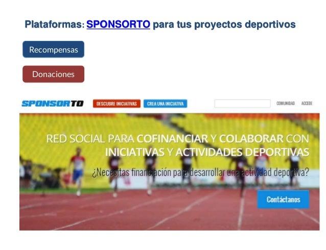 Plataformas: SPONSORTO para tus proyectos deportivos Recompensas Donaciones