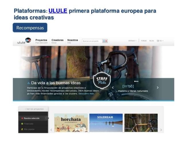 Plataformas: ULULE primera plataforma europea para ideas creativas Recompensas
