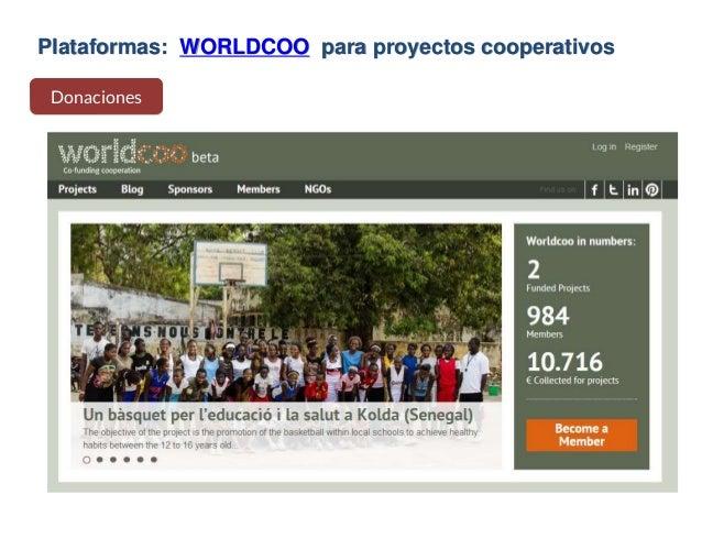 Plataformas: WORLDCOO para proyectos cooperativos Donaciones