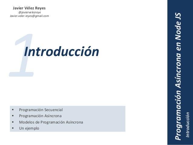 Programación Asíncrona en Node JS Slide 3