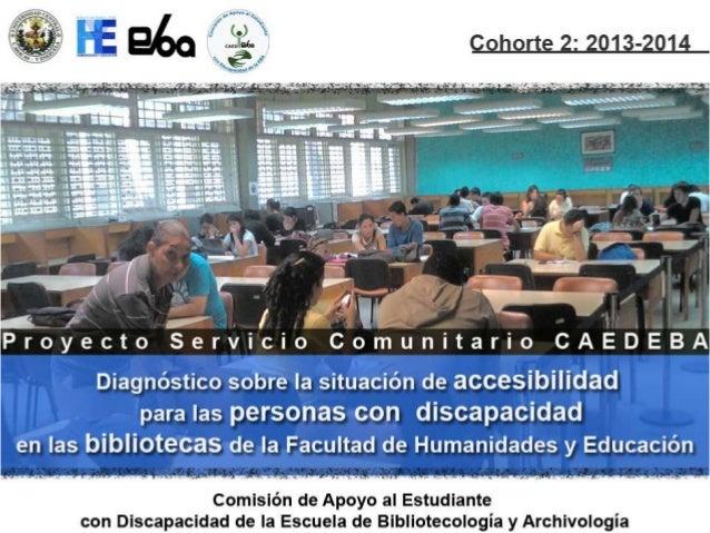 CAEDEBA: Servicio Comunitario (2012-2014)