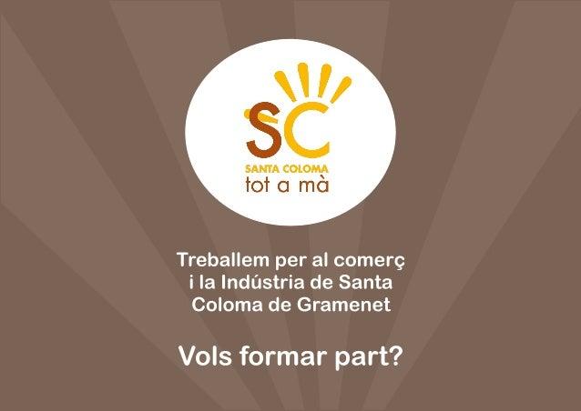 Fes-te soci de l'Agrupació del Comerç i la Indústria de Santa Coloma de Gramenet