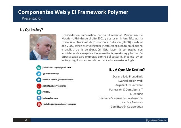 Componentes Web y El Framework Polymer Slide 2