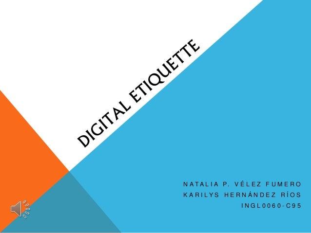 Digital Etiquette - Teaching for Deep Understanding  Digital Etiquite