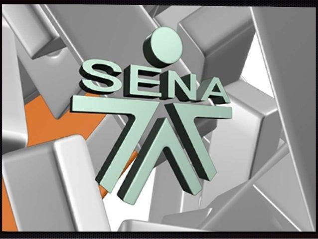 MISIÓN  El Servicio Nacional de  Aprendizaje, SENA, está  encargado de cumplir la función  que le corresponde al Estado de...