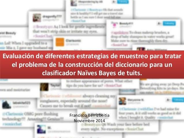 Evaluación de diferentes estrategias de muestreo para tratar el problema de la construcción del diccionario para un clasif...